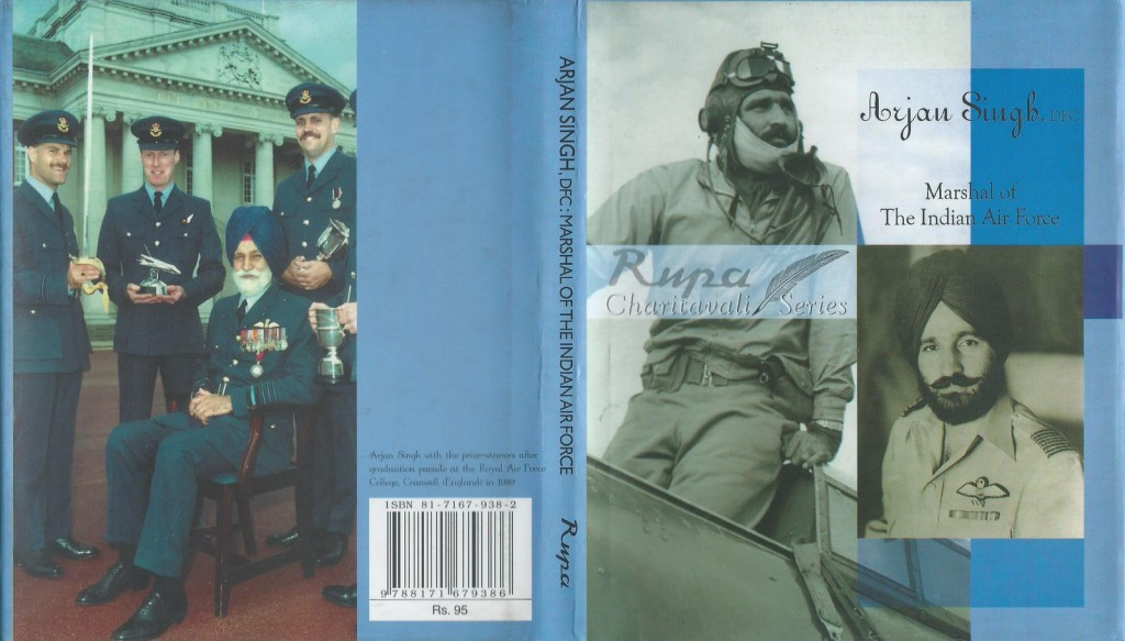 Arjan Singh, DFC: Marshal of The Indian Air Force by Roopinder Singh
