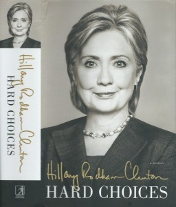 Hard Choices: A Memoir  by Hillary Clinton