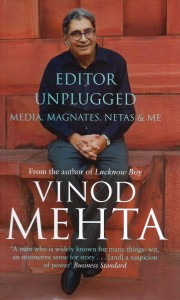 Editor Unplugged: Media, Magnates, Netas and Me